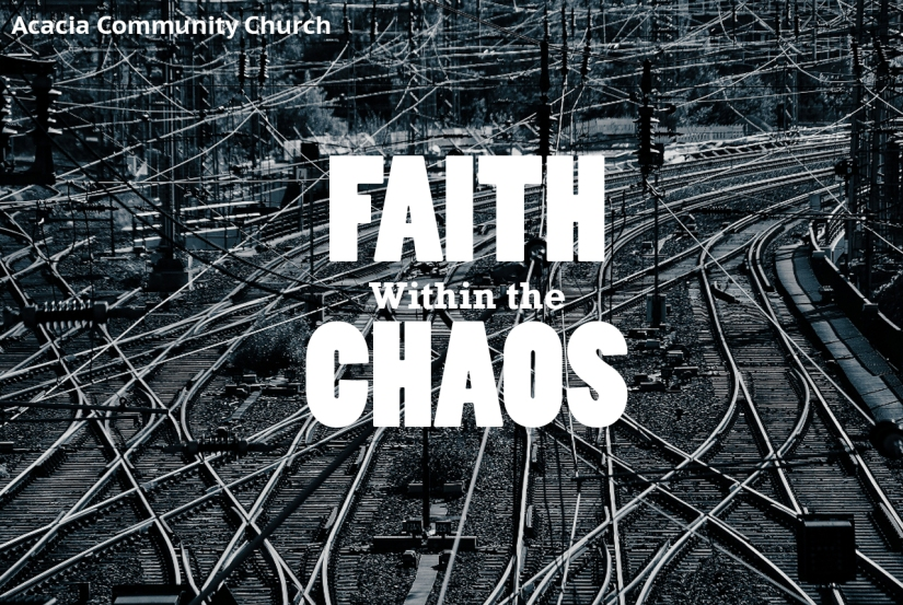 Faith within the Chaos