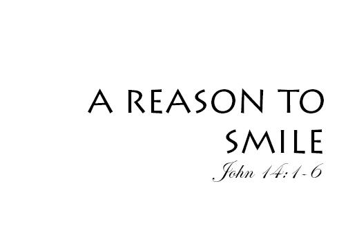 A reason to smile